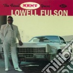 Lowell Fulson - The Final Kent Years cd musicale di Lowell Fulson