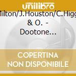 Dootone r'n'rhythm & blue cd musicale di R.milton/j.houston/c