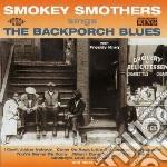 Smokey Smothers - Back Porch Blues cd musicale di Smokey smothers & f.