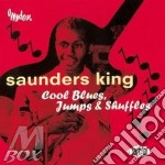 Cool blues, jump shuffles cd musicale di King Saunders