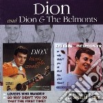 Dion & The Belmonts - Lovers Who Wander / So Why Didn't You Do That The First Time cd musicale di DION & THE BELMONTS