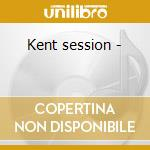 Kent session - cd musicale di Deep in the philly groove