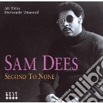 Sam Dees - Second To None cd musicale di Sam Dees