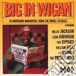 Big In Wigan: 20 Norther cd musicale di Milli jackson/william bell & o