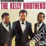 Kelly Brothers - Sanctified Soul cd musicale di The kelly brothers