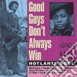 Good Guys Don T Always W cd musicale di Soul Hotlanta