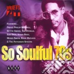 So Soulful 70 S cd musicale di Dynells/m.smith & o.