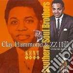 Clay Hammond / Zz Hill - Southern Soul Brothers cd musicale di Clay hammond & zz hill