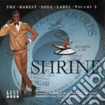 Shrine: The Rarest Soul cd musicale di ARTISTI VARI