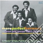 More perfect harmony cd musicale di Sweet soul groups 67