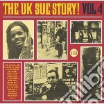 Uk Sue Label Story Vol.4 cd musicale di THE UK SUE STORY
