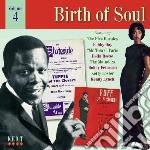 Birth Of Soul Vol 4 cd musicale di Birth of soul