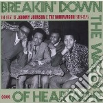 Johnny Johnson & The Bandwagon - Breakin  Down The Walls Of Heartache cd musicale di Johnny & th Johnson