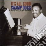 It's all good cd musicale di Dogg Swamp