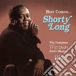 Shorty Long - Here Comes Shorty Long cd musicale di Shorty long + bt