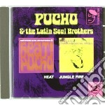 Pucho & The Latin Soul Brothers - Heat / Jungle Fire cd musicale di Pucho & his latin so
