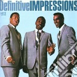The definitive impression cd musicale di The Impressions