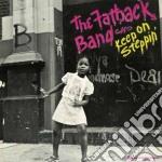 Fatback Band - Keep On Steppin cd musicale di The Fatback band