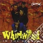 Whirlwind - In The Studio cd musicale di Whirlwind