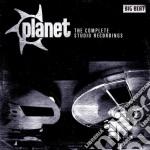 Planet - Complete Studio Recordings cd musicale di Planet