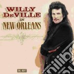 Willy Deville - In New Orleans cd musicale di Willy Deville