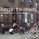 Living In The Streets cd musicale di Living in the streets
