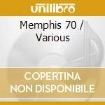 Memphis 70 cd musicale di ARTISTI VARI