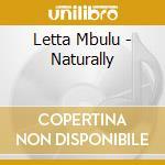 Letta Mbulu - Naturally cd musicale di Letta Mbulu