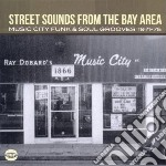 Street Sounds From The Bay Area cd musicale di V.a.street sounds fr
