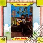 Dale Miller - Fingerpicking Rags & Other Delights cd musicale di Miller Dale