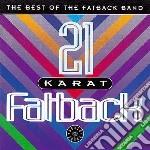 Fatback Band - 21 Karat Fatback cd musicale di Band Fatback