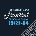 Hustle! ultimate '69-'84 cd musicale di The Fatback band