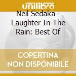 Laughter in the rain cd musicale di Neil Sedaka