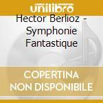 Sinfonia fantastica cd musicale di Berlioz