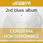 2nd blues album - cd musicale di Mem Shannon