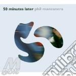 50 MINUTES LATER cd musicale di MANZANERA PHIL