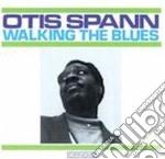 WALKING THE BLUES cd musicale di Otis Spann