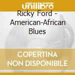 American-african blues cd musicale