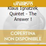 The answer ! cd musicale