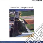 The end of the open road cd musicale di Ted gioia trio