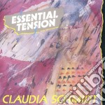 Claudia Schmidt - Essential Tension cd musicale di Schmidt Claudia
