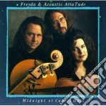 Freyda & Acoustic Atta Tude - Midnight At Cabell Hall cd musicale di Freyda & acoustic at