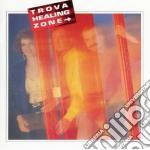Trova - Healig Zone cd musicale di Trova