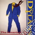The american way - cd musicale di The new dylans