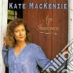Kate Mckenzie - Age Of Innocence cd musicale di Mckenzie Kate