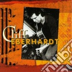 Cliff Eberhardt - 12 Songs Of Good & Evil cd musicale di Cliff Eberhardt
