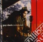 Guy Davis - Give In Kind cd musicale di DAVIS GUY
