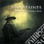 Bill Staines - Beneath Some Lucky Star cd musicale di Staines Bill