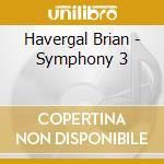 Bbcso/Friend - Sym 3 cd musicale di Havergal