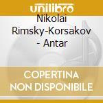 Philharmonia/svetlanov - Rimsky Korsakov/antar cd musicale